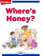 Where's Honey?