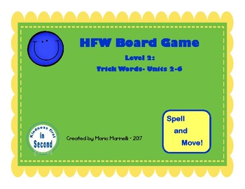 HFW Board Game Level 2:  Trick Words- Units 2-6