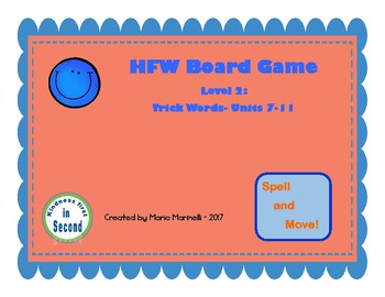 HFW Board Game Level 2:  Trick Words- Units 7-11