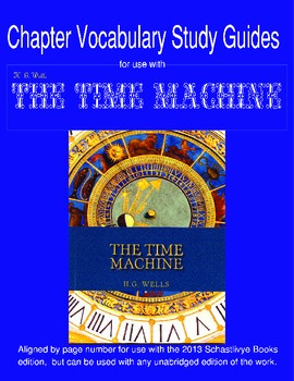 """H.G. Wells """"The Time Machine"""" Vocabulary Study Guides"""