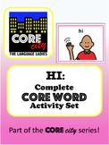 HI: Complete Core Word Activity Set