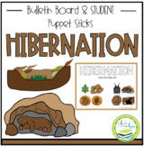 HIBERNATION BULLETIN BOARD & STUDENT PUPPET STICKS