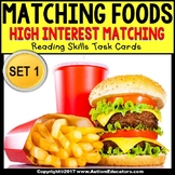 HIGH INTEREST Reading and Matching FAST FOOD Task Cards for Special Education