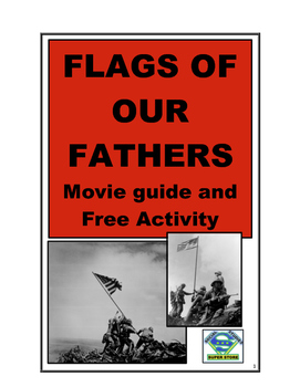 HIGH SCHOOL-Flags of Our Fathers Movie Guide and FREE Activity