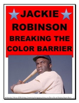 HIGH SCHOOL:Jackie Robinson-Breaking the Color Barrier