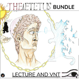 HIGHER ORDER THINKING, VNT, AND VNT (PLATO'S THEAETETUS) BUNDLE