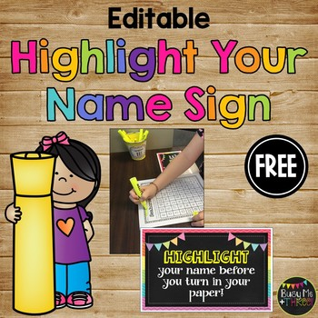 HIGHLIGHT Your Name Before You Turn in Your Paper, Classroom Management Tool