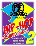 HIP HOP SQUARE DANCE 2