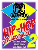 HIP HOP SQUARE DANCE 2