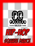 HIP HOP SQUARE DANCE
