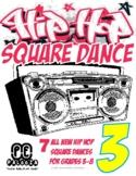 HIP HOP SQUARE DANCE - 3