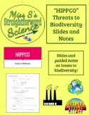 HIPPCO Threats to Biodiversity Slideshow and Guided Notes