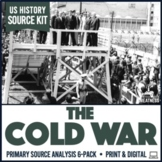 Cold War Primary Sources Activities 6-Pack
