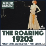Roaring 1920s Primary Source Document Analysis Activity 6-Pack
