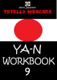 HIRAGANA WORKBOOK 9 : TOTALLY HIRAGANA JAPANESE YA YU YO W