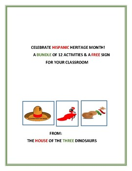 HISPANIC HERITAGE MONTH BUNDLE: 12 ACTIVITIES & A FREE SIGN FOR CLASSROOM