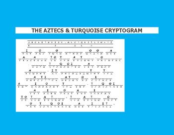 HISPANIC HERITAGE MONTH: THE AZTECS & TURQUOISE CRYPTOGRAM