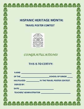 HISPANIC HERITAGE MONTH: TRAVEL POSTER CONTEST/CERTIFICATE,ENTRY, & INSTRUCTIONS