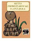 HISS! Phonics Box #3 - Floss Rule