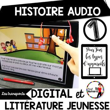 HISTOIRES AUDIO - L'ENSEMBLE COMPLET - 8 Histoires Audio avec texte et images