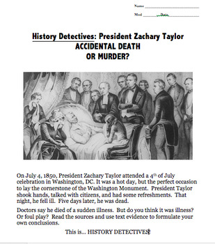 HISTORY DETECTIVE:  Death of President Zachary Taylor - Primary Source Analysis