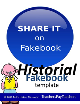 HISTORY/General topics - Historical Figure FAKEBOOK Page