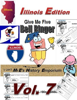 "HISTORY   ""Give Me Five""  Vol. 7   Illinois Edition bellringers"