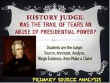 HISTORY JUDGE:  Jackson & Trail of Tears Primary Source Analysis