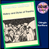 Drama Extras 1: History & Styles of Theatre - Ideal for substitute teachers