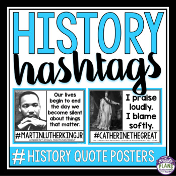 HISTORY QUOTE HASHTAG POSTERS & ASSIGNMENT