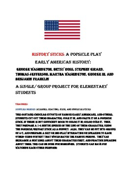 HISTORY STICKS: EARLY AMERICAN HISTORY: A POPSICLE PLAY