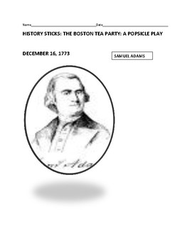 HISTORY STICKS: THE BOSTON TEA PARTY: A POPSICLE PLAY