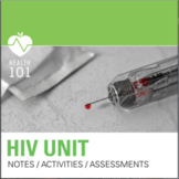 HIV & AIDS Unit: Class Activities, Notes, & Assessments- Health Sex Ed.