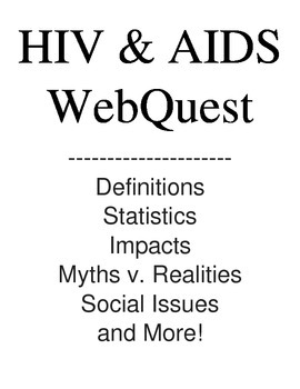 HIV & AIDS WebQuest