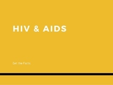 HIV, Aids, and Hepatitis - Get the Facts