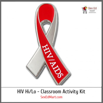 HIV Hi/Low Activity Kit: Teaching the True Risks of HIV / AIDS