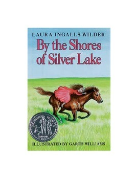 HM By the Shores of Silver Lake Modified (Laura Ingalls Wilder)