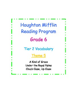 HM Reading Series, Tier 2 Vocabulary, 6th Grade, Theme 5