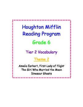 HM Reading Series Worksheets Tier 2 Vocabulary - 6th Grade Theme 2