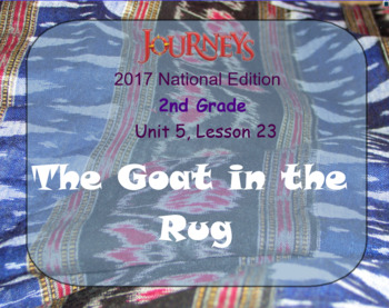 HMH 2017 National Journeys 2nd Grade Lesson 23 The Goat in the Rug