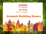 HMH 2017 National Journeys 2nd Grade Lesson 6 Animals Building Homes