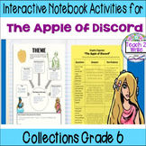 HMH Collections Grade 6 The Apple of Discord Interactive Notebook Activities