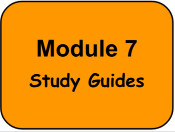 HMH - Into Reading - 3rd Grade -  Module Seven STUDY GUIDES