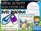 HMH 4.3 Into Reading- If the Shoe Fits (Digital and Paper Resource)
