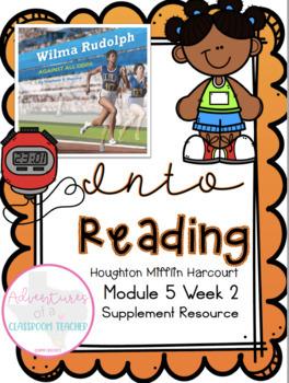 HMH Into Reading (Houghton Mifflin)- Module 5 Week 2 Supplement