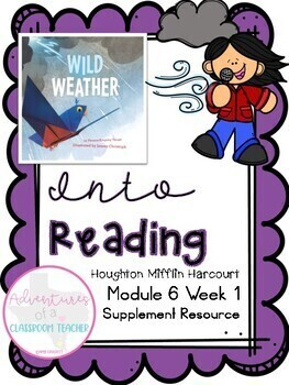 HMH Into Reading (Houghton Mifflin)- Module 6 Week 1 Supplement
