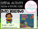 HMH 7.3 Into Reading- Drum Dream Girl (Digital and Paper Resource)