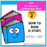 HMH Into Reading How To Read A Story Module 4 Week 1 Companion 2nd Grade