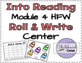 HMH Into Reading Module 4 Roll and Write Center