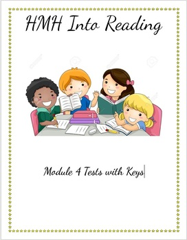Gr. 3 HMH Into Reading Module 4 TESTS